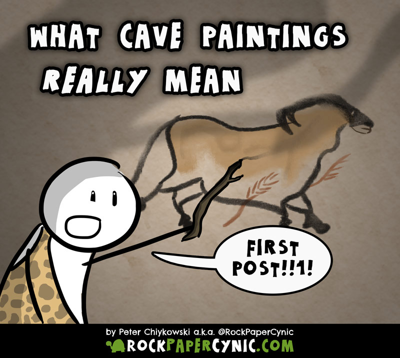 we explain the true origins of prehistoric cave paintings (especially the ones in the Lascaux caves)